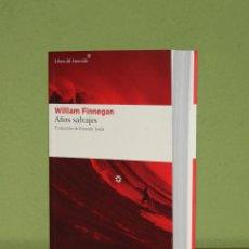 Libros de segunda mano: AÑOS SALVAJES: MI VIDA Y EL SURF DE WILLIAM FINNEGAN. Lote 100249859