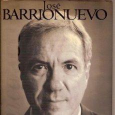 Libros de segunda mano: 2001 DIAS EN INTERIOR JOSE BARRIONUEVO EDICIONES B 1997. Lote 101020991