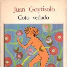 Libros de segunda mano: GOYTISOLO, JUAN: COTO VEDADO.BARCELONA,SEIX BARRAL1985. PRIMERA EDICIÓN. Lote 101079043