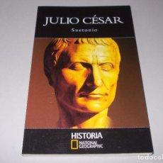 Libros de segunda mano: JULIO CÉSAR, SUETONIO. HISTORIA NATIONAL GEOGRAPHIC RBA 2.004. Lote 101100603
