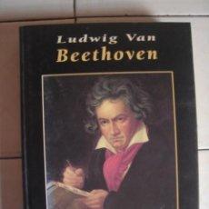 Libros de segunda mano: LUDWIG VAN BEETHOVEN. JUAN VAN DEN EYNDE. RUEDA, 2000. Lote 101192987