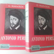 Libros de segunda mano: ANTONIO PÉREZ (2 VOLS.) - GREGORIO MARAÑÓN (8ª ED. ESPASA, 1969). Lote 101533247
