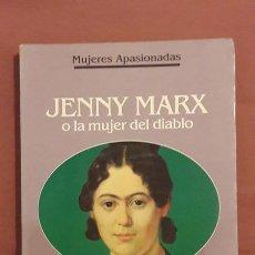 Libros de segunda mano: JENNY MARX O LA MUJER DEL DIABLO - FRANÇOISE GIROUD - ED. PLANETA 1992. Lote 102755624