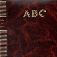 Libros de segunda mano: LA VIDA DE FRANCO EKL (1892-1975) ~ COLECCIONABLE DIARIO ABC ~TOMO ENCUADERNADO. Lote 103207655