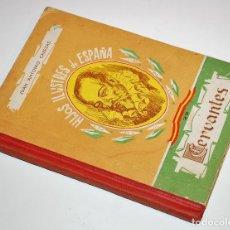 Libros de segunda mano: LOS HIJOS ILUSTRES DE ESPAÑA: CERVANTES. J. A. CABEZAS. PRIMERA EDICIÓN. (1962) VER FOTOS. Lote 103581847