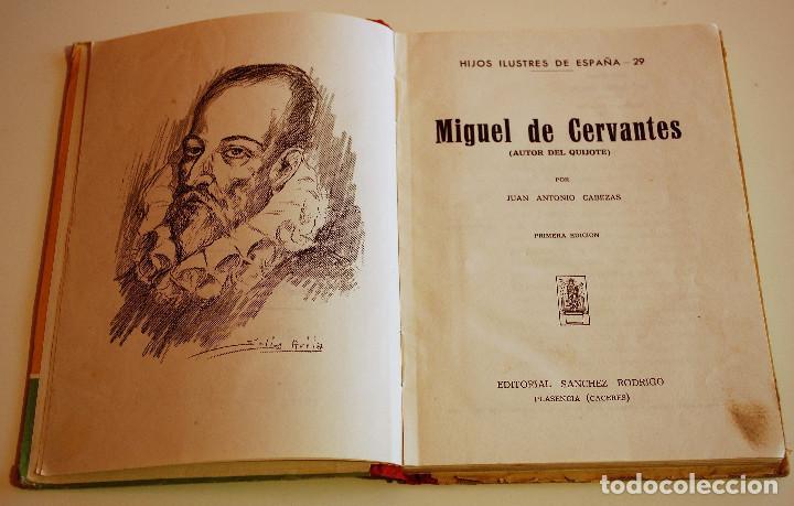 Libros de segunda mano: LOS HIJOS ILUSTRES DE ESPAÑA: CERVANTES. J. A. CABEZAS. PRIMERA EDICIÓN. (1962) VER FOTOS - Foto 5 - 103581847