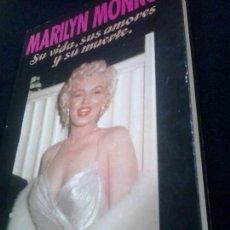 Libros de segunda mano: MARILYN MONROE. SU VIDA, SUS AMORES Y SU MUERTE, POR RICHARD. S. MOORE. Lote 103684267