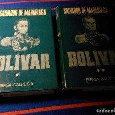 Libros de segunda mano: BOLIVAR. SALVADOR DE MADARIAGA. II TOMOS. ESPASA-CALPE, 1975. TAPA DURA CON SOBRECUBIERTA. SEGUNDA E. Lote 103784951