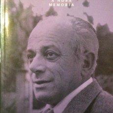 Libros de segunda mano: A NOSA MEMORIA. MANUEL REIMÓNDEZ PORTELA. XUNTA DE GALICIA 2004. Lote 104086267