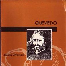 Libros de segunda mano: QUEVEDO. ENRIQUE ORTENBACH. LUMEN, BARCELONA, 1991.. Lote 104284827