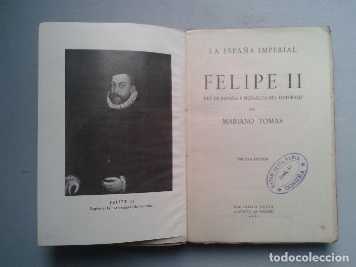 Libros de segunda mano: Felipe II. Rey de España y Monarca del Universo. Mariano Tomás. Año 1942. - Foto 2 - 104807291
