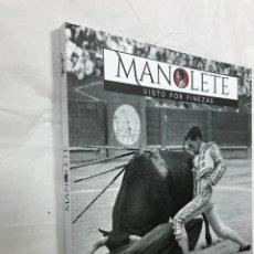 Libros de segunda mano: MANOLETE VISTO POR FINEZAS, 1917- 2017 CENTENARIO DEL NACIMIENTO, DIPUTACION DE VALENCIA, MUY ILUST . Lote 116442166