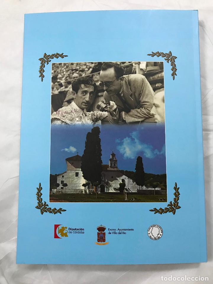 Libros de segunda mano: villa del rio (CÓRDOBA) con manolete, 1917-1947-2017, paco laguna, magnifico libro centenario, M. IL - Foto 15 - 105377859