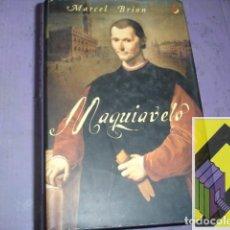 Libros de segunda mano: BRION, MARCEL.: MAQUIAVELO (TRAD:JUDITH VIAPLANA). Lote 105428227