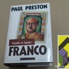 Libros de segunda mano: PRESTON, PAUL: FRANCO, CAUDILLO DE ESPAÑA .... Lote 105430871