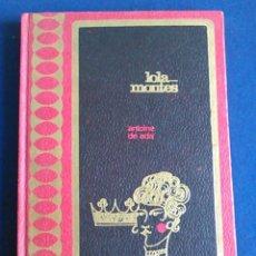 Libros de segunda mano: LOLA MONTES, ANTOINE DE ADA. EDICIONES RODEGAR. 1967.. Lote 105675435