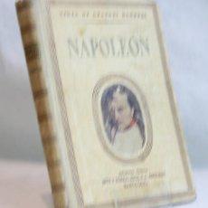 Libros de segunda mano: NAPOLEÓN,JUAN PALAU VERA,EDITORIAL SEIX BARRAL,1952. Lote 105867252