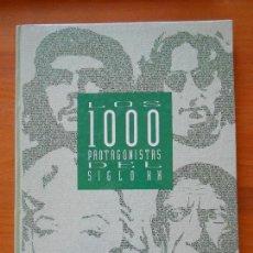 Libros de segunda mano: LOS 1000 PROTAGONISTAS DEL SIGLO XX - EL PAIS (P1). Lote 105885323