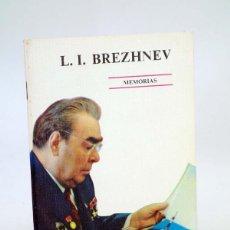 Libros de segunda mano: MEMORIAS (LEONID ILLICH BREZHNEV) NOVOSTI, 1981. Lote 184041220