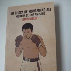 Libros de segunda mano: EN BUSCA DE MUHAMMAD ALI. HISTORIA DE UNA AMISTAD. DAVIS MILLER. ERRATA NATURAE. BOXEO. NUEVO. Lote 106017823