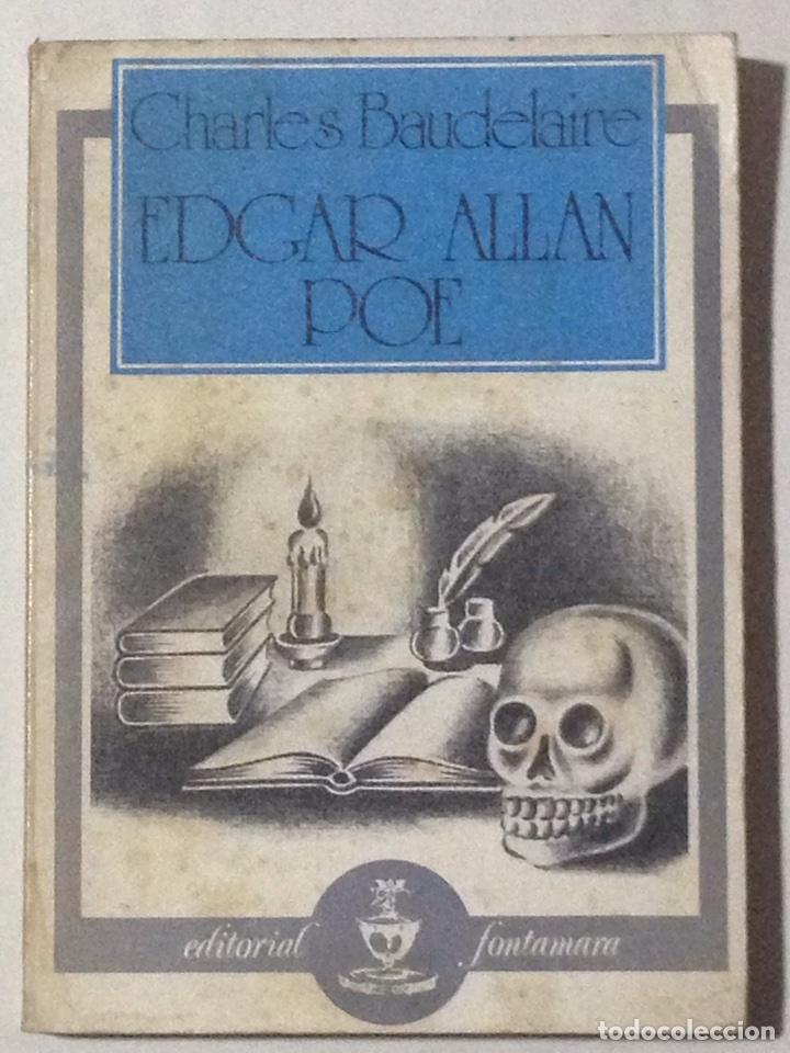 EDGAR ALLAN POE. CHARLES BAUDELAIRE (TRAD. Y PRÓL. EMILI OLCINA). (Libros de Segunda Mano - Biografías)