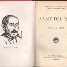Libros de segunda mano: G. MANRIQUE : SANZ DEL RÍO (M. AGUILAR, S.F.). Lote 106560931