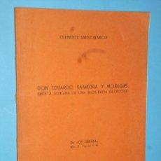 Libros de segunda mano: DON EDUARDO SAAVEDRA Y MORAGAS. FACETA SORIANA DE UNA BIOGRAFÍA GLORIOSA.. Lote 107234639