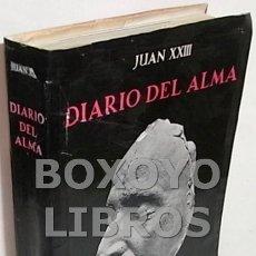 Libros de segunda mano: JUAN XXIII. DIARIO DEL ALMA Y OTROS ESCRITOS PIADOSOS. Lote 107387570