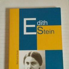 Libros de segunda mano: EDITH STEIN. BERNARD SESE.. Lote 108012879