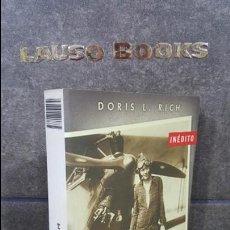 Libros de segunda mano: AMELIA EARHART. DORIS L. RICH. LA FAMOSA AVIADORA QUE DESAPARECIO MISTERIOSAMENTE CUANDO PRETENDIA D. Lote 108999599