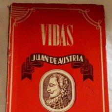 Libros de segunda mano: DON JUAN DE AUSTRIA; TOMÁS CRAME - EDICIONES ATLAS 1943. Lote 109144451