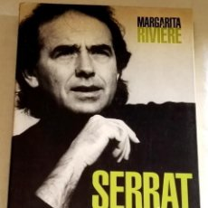 Libros de segunda mano: SERRAT Y SU ÉPOCA BIOGRAFÍA DE UNA GENERACIÓN; MARGARITA RIVIÈRE - EL PAÍS AGUILAR 1998. Lote 109165331