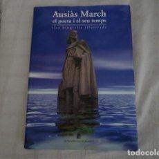 Libros de segunda mano: AUSIÁS MARCH EL POETA I EL SEU TEMPS. Lote 109207499