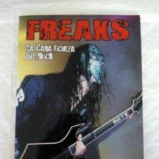 Libros de segunda mano: FREAKS. LA CARA OCULTA DEL ROCK. FOTOS Y TEXTO DE XAVIER MERCADÉ. TAPA BLANDA. QUARENTENA EDICIONE. Lote 109784220