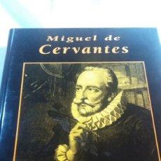 Libros de segunda mano: MIGUEL DE CERVANTES GRANDES BIOGRAFÍAS. Lote 110085200