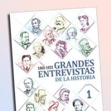 Libros de segunda mano: GRANDES ENTREVISTAS DE LA HISTORIA 1 (1865-1922) MARIE CURIE JAMES JOYCE WINSTON CHURCHILL, HOUDINI. Lote 110150439
