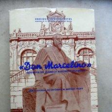 Libros de segunda mano - DON MARCELINO. BIOGRAFIA DEL ULTIMO DE NUESTROS HUMANISTAS. ENRIQUE SANCHEZ REYES. 1956. SANTANDER - 110626255