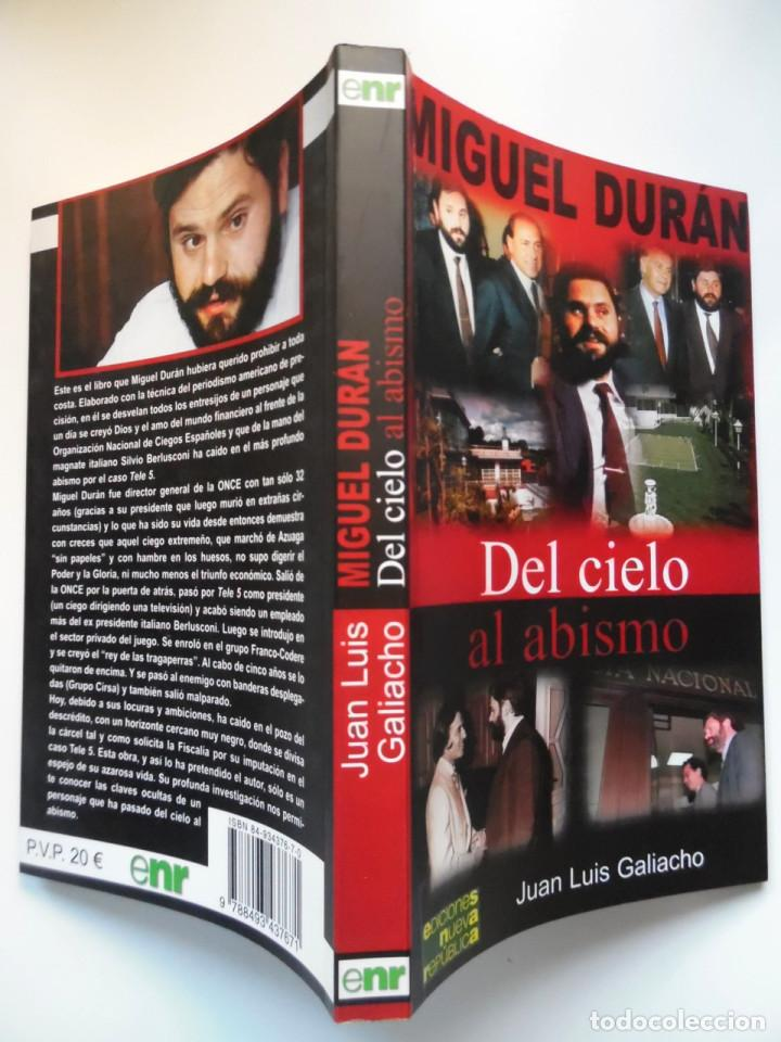 Miguel Durán. Del cielo al abismo, una investigación en profundidad de Juan Luis Galiacho segunda mano