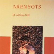 Libros de segunda mano: ARENYOTS. Lote 111216475