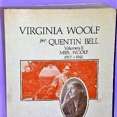 Libros de segunda mano: VIRGINIA WOOLF. VOLUMEN II: MRS. WOOLF 1912 A 1941.. Lote 111467135
