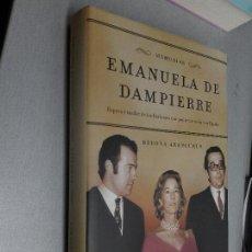 Livres d'occasion: EMANUELA DE DAMPIERRE, MEMORIAS / BEGOÑA ARANGUREN / LA ESFERA DE LOS LIBROS 2003. Lote 111569847