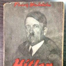Libros de segunda mano: HITLER, GENERAL - HALDER, FRANZ. Lote 116507660