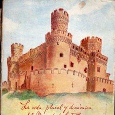 Libros de segunda mano: LA VIDA PLURAL Y DINÁMICA DEL MARQUÉS DE SANTILLANA DUQUE DEL INFANTADO POR SU HIJA CRISTINA (1949). Lote 111760787