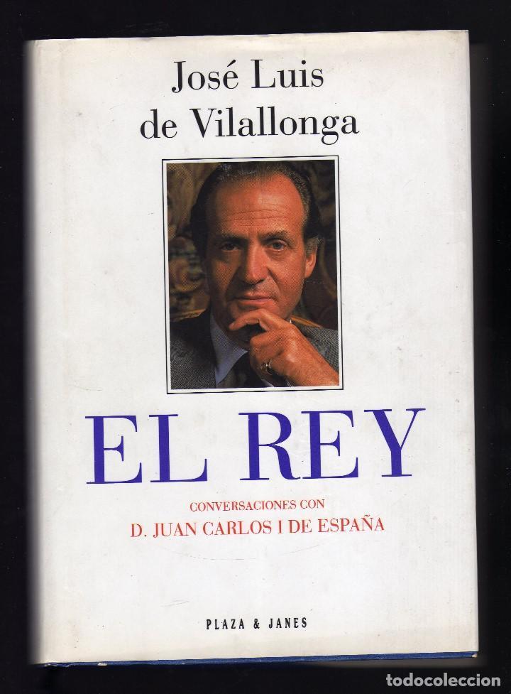EL REY POR JOSÉ LUIS DE VILALLONGA - CON DEDICATORIA Y AUTÓGRAFO DEL AUTOR - (Libros de Segunda Mano - Biografías)