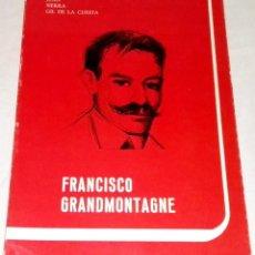 Libros de segunda mano: FRANCISCO GRANDMONTAGNE; JUAN SIERRA GIL DE LA CUESTA - DIPUTACIÓN DE BURGOS, PRIMERA EDICIÓN 1983. Lote 112228799