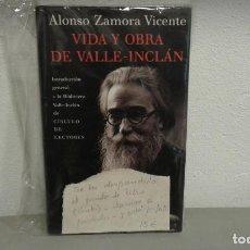 Libros de segunda mano: VIDA Y OBRA DE VALLE-INCLAN POR ALONSO ZAMORA VICENTE EDIT. CIRCULO DE LECTORES. Lote 112413135