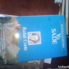 Libros de segunda mano: YO, SADE.- RAFAEL CONTE.-ED.PLANETA. Lote 142628417