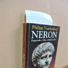Libros de segunda mano - Nerón. VANDENBERG, Philipp. Ed. Javier Vergara. Buenos Aires 1996 - 112840727