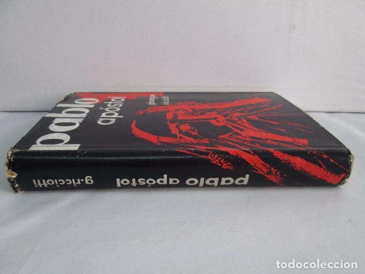 Libros de segunda mano: PABLO APOSTOL. GIUSEPPE RICCIOTTI. EDITORIAL CONMAR 1950. VER FOTOGRAFIAS ADJUNTAS - Foto 2 - 113010259