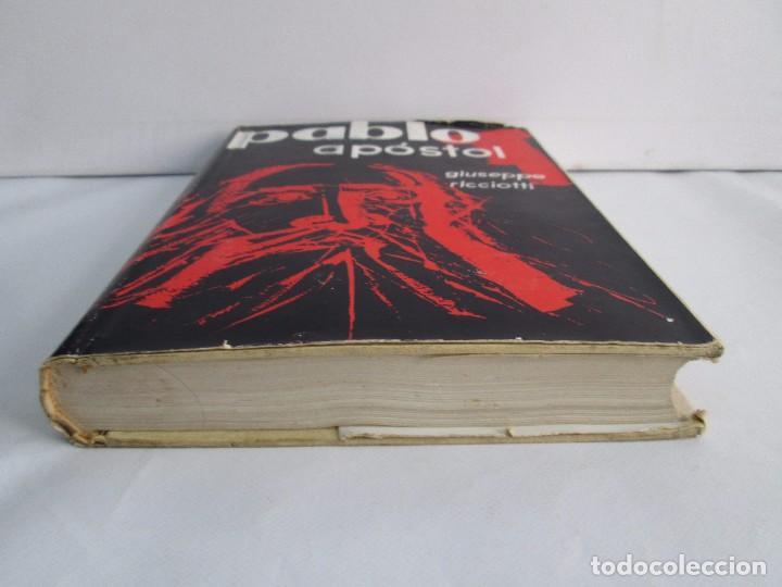 Libros de segunda mano: PABLO APOSTOL. GIUSEPPE RICCIOTTI. EDITORIAL CONMAR 1950. VER FOTOGRAFIAS ADJUNTAS - Foto 3 - 113010259